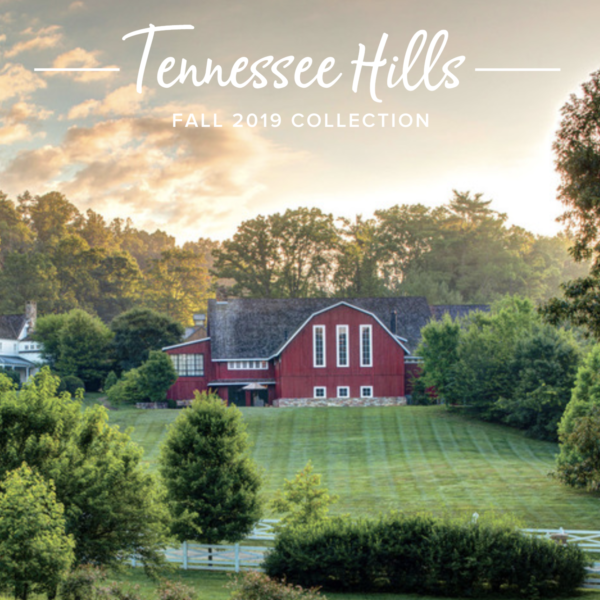 Tennessee Hills: Fall 2019 Collection