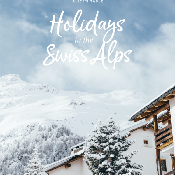 Holidays In The Swiss Alps: 2020 Holiday Collection